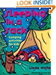 Sleeping in a Sack: Camping Activitie...