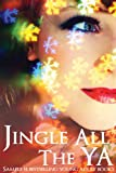 img - for Jingle all the YA (Sample 14 YA Books) book / textbook / text book
