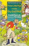 The True Story of the Three Little Pigs and the Big Bad Wolf (Elephant) (Elephants)