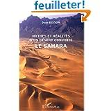 Mythes et réalité d'un désert convoité : Le Sahara