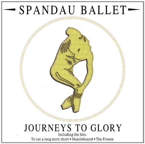 Spandau Ballet - journeys to glory (special edition) - Zortam Music