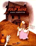 img - for The Soup Bone book / textbook / text book