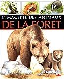 echange, troc Émilie Beaumont, Lindsey Selley - L'imagerie des animaux de la forêt