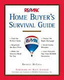 RE/MAX Home Buyers Survival Guide
