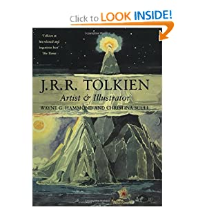 J.R.R. Tolkien: Artist and Illustrator by Wayne G. Hammond, Christina Scull and J.R.R. Tolkien