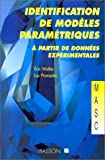 echange, troc Eric Walter, Pronzato - Identification de modèles paramétriques à partir de données expérimentales