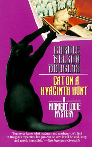 Cat on a Hyacinth Hunt: A Midnight Louie Mystery (Midnight Louie Mysteries)