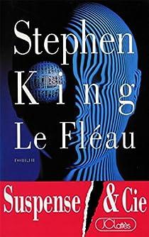 Le Fléau Edition Intégrale de Stephen King