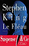 Le fl�au �dition int�grale par King