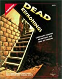 Dead Reckonings (Call of Cthulhu Roleplaying Game)(Kevin Ross/J. Todd Kingrea/Richard Watts)