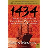 1434: The Year a Magnificent Chinese Fleet Sailed to Italy and Ignited the Renaissanceby Gavin Menzies