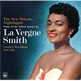 Songs in the indoor manner by La VERGNE SMITH. Complete Recordings 1954-1956. Angel in the Absinthe House, The New Orleans Nightingale and La Vergne Smith