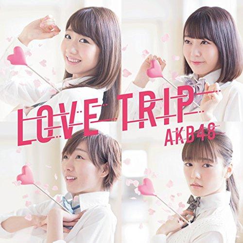 45th Single「LOVE TRIP / しあわせを分けなさい Type C」初回限定盤