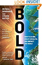 Peter H. Diamandis (Author), Steven Kotler (Author) (21) Publication Date: 23 February 2016   Buy:   Rs. 475.00 20 used & newfrom  Rs. 475.00