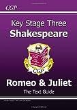 "KS3 English Shakespeare Text Guide - Romeo & Juliet: ""Romeo and Juliet"""