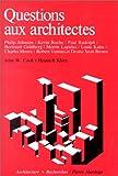 echange, troc Anonyme - Questions aux architectes
