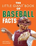 The Little Giant Book of Baseball Facts