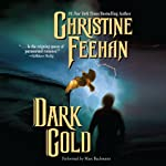 Dark Gold: Dark Series, Book 3 (       UNABRIDGED) by Christine Feehan Narrated by Marc Bachmann