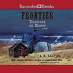 Frontier Thunder at Dawn | S. K. Salzer