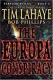 img - for The Europa Conspiracy (Babylon Rising, Book 3) book / textbook / text book