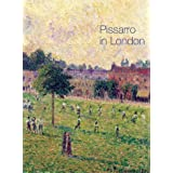 Pissarro in London (National Gallery Catalogues)by K Adler