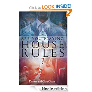 Are You Playing by House Rules?
