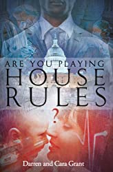 Are You Playing by House Rules