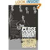 Close Harmony: A History of Southern Gospel