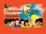 img - for Department of Peace: (Plus The Peace Pledge) (Peace Kids Adventures) book / textbook / text book