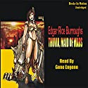 Thuvia, Maid of Mars: Mars Series #4 Audiobook by Edgar Rice Burroughs Narrated by Gene Engene