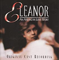 Eleanor: An American Love Story-Cast Recording