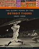 The Glory Years of the Detroit Tigers 1920-1950 (Painted Turtle)