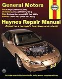 Haynes Repair Manual General Motors: Buick Regal (88-05) Chevrolet Lumina(90-94) Olds Cutlass Supreme (88-97) and Pontiac Grand Prix (88 - 99)