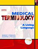 img - for Medical Terminology: A Living Language (4th Edition) book / textbook / text book