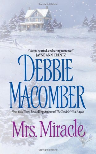 Mrs. Miracle by Debbie Macomber