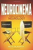 img - for Neurocinema: When Film Meets Neurology book / textbook / text book