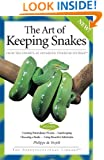 The Art of Keeping Snakes (Herpetocultural Library)