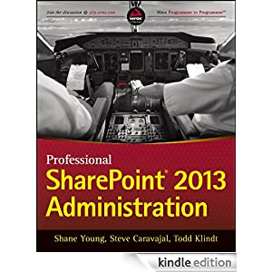 PROFESSIONAL SHAREPOINT 2013 ADMINISTRATION EBOOK DOWNLOAD