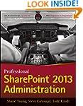 Professional SharePoint 2013 Administ...