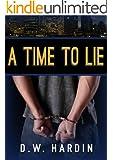 A Time To Lie (Detective John Drake Book 1)