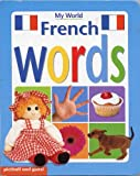 French Words (My World Board Books)