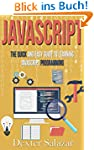 JavaScript: The Quick and Easy Guide...