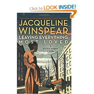 Leaving Everything Most Loved (Maisie Dobbs 10) - Jacqueline Winspear