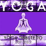 Yoga to Pop Hits 2