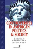 img - for Controversies in American Politics and Society book / textbook / text book