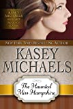 The Haunted Miss Hampshire (Kasey Michaels Alphabet Regency Romance Book 12)