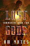 img - for Lost Gods: Summoners Book Two (Volume 2) book / textbook / text book