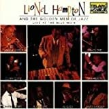 Lionel Hampton & The Golden Men Of Jazz (Live At The Blue Note)