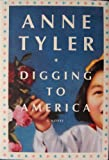 Digging to America, a novel