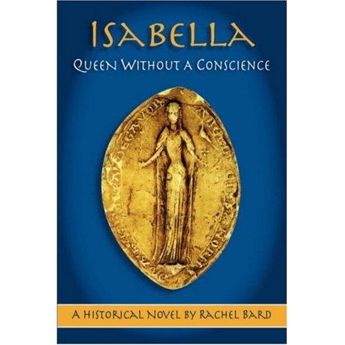 Isabella: Queen Without a Conscience